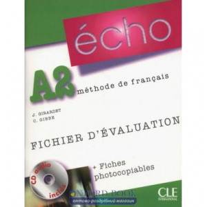 Echo A2 Fichier devaluation + fiches photocopiables + CD audio ISBN 9782090385694