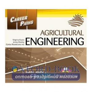 Career Paths Agricultural Engineering Class CDs ISBN 9781471535253