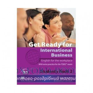 Підручник Get Ready for International Business (with TOEIC practice) 2 Students Book ISBN 9780230447912