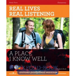 Real Lives, Real Listening Elementary A Place I know Well with CD Thorn, S ISBN 9781907584398