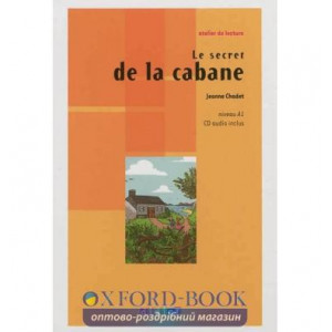 Niveau A1 Le secret de la cabane + CD audio ISBN 9782278073016