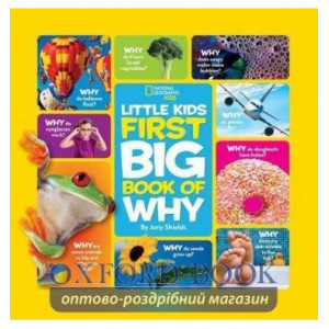 Книга Little Kids First Big Book of Why Shields Amy ISBN 9781426307935