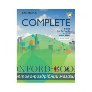 Робочий зошит Complete First for Schools 2 Ed workbook without Answers with Audio Download DSouza, N ISBN 9781108647427
