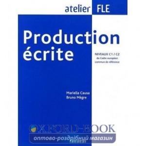 Книга Production ecrite C1-C2 Livre ISBN 9782278060887