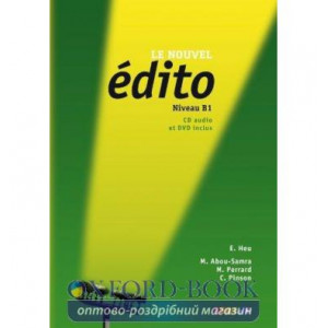 Edito Le Nouvel B1 Livre eleve + DVD + CD audio ISBN 9782278072699