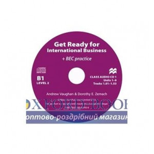 Диски для класса Get Ready for International Business (with BEC practice) 2 Class Audio CDs ISBN 9780230447936