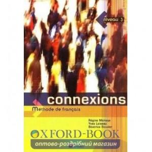 Книга Connexions 3 Livre ISBN 9782278056224