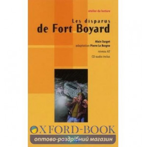 Atelier de lecture A2 Les disparus de Fort Boyard + CD audio ISBN 9782278066636