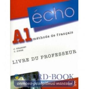 Книга Echo A1 Livre Professeur ISBN 9782090385663