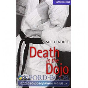 Книга Cambridge Readers Death in the Dojo: Book with Audio CDs (2) Pack Leather, S ISBN 9780521686334