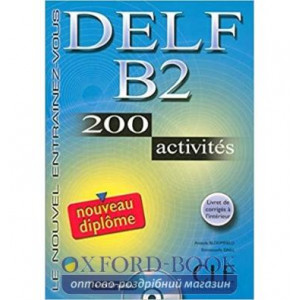 DELF B2, 200 Activites Livre + CD audio ISBN 9782090352313