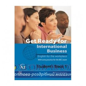 Підручник Get Ready for International Business (with BEC practice) 1 Students Book ISBN 9780230447868