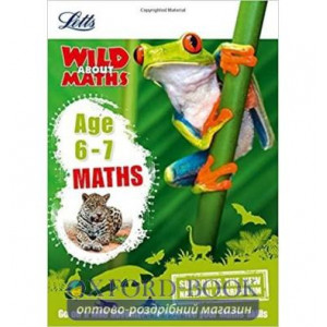 Книга Letts Wild About Maths: Maths Age 6-7 ISBN 9781844198825