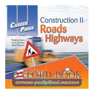 Career Paths Construction II Roads and Highways Class CDs ISBN 9781471515385