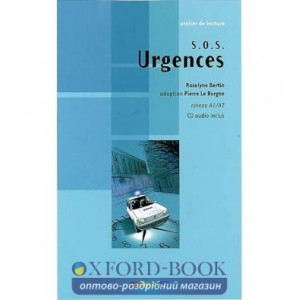 Atelier de lecture A1/A2 S.O.S Urgences + CD audio ISBN 9782278064168