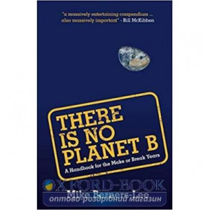 Книга There Is No Planet B Mike Berners-Lee ISBN 9781108439589