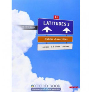 Latitudes 3 Cahier dexercices + CD audio Merieux, R ISBN 9782278064076