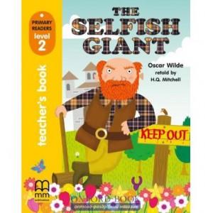 Книга для вчителя Level 2 Selfish Giant teachers book Wilde, O ISBN 9789604436514