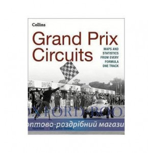 Книга Grand Prix Circuits: Maps and Statistics from Every Formula One Track Hamilton, M. ISBN 9780008136604