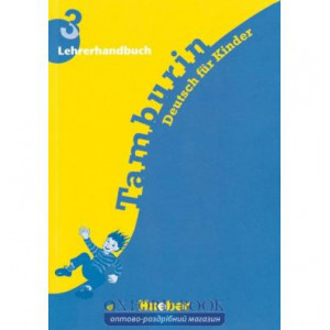 Книга для вчителя Tamburin 3 Lehrerhandbuch ISBN 9783190215799