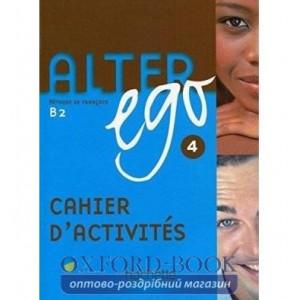 Книга Alter Ego 4 Cahier ISBN 9782011555175