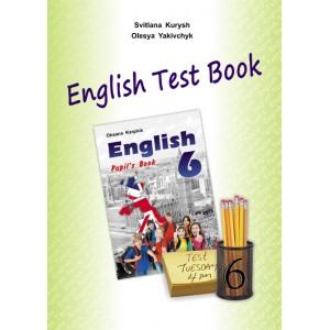 Збірник тестів до Підручника Англійська мова для 6-го клас (6-й рік навчання)